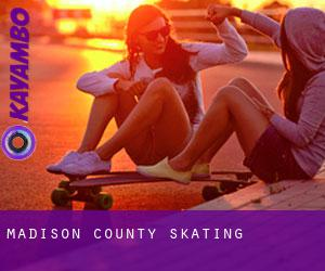 Madison County skating